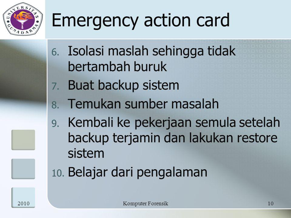 Emergency action card Isolasi maslah sehingga tidak bertambah buruk