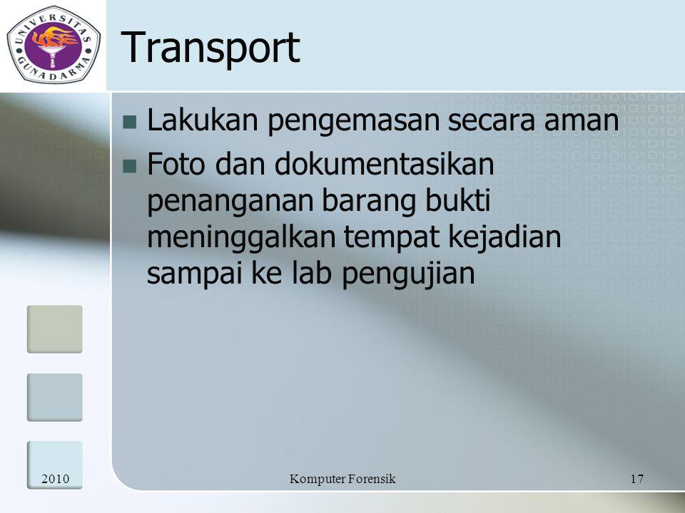 Transport Lakukan pengemasan secara aman