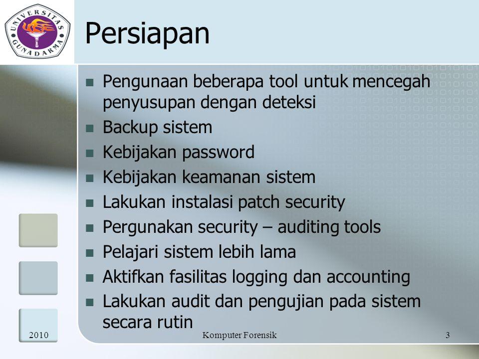 Persiapan Pengunaan beberapa tool untuk mencegah penyusupan dengan deteksi. Backup sistem. Kebijakan password.