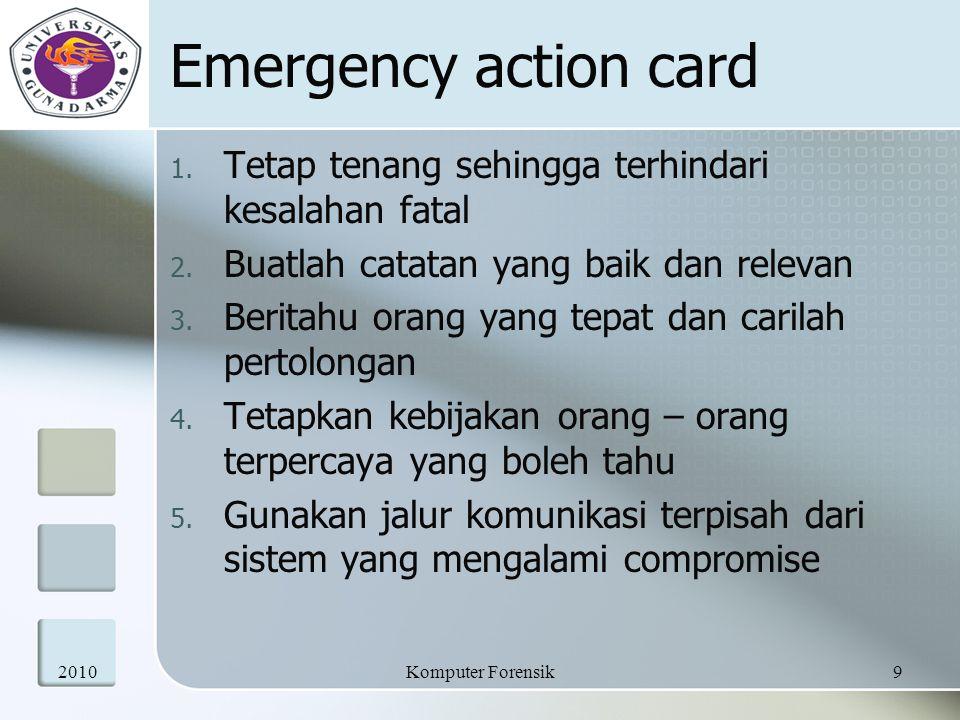 Emergency action card Tetap tenang sehingga terhindari kesalahan fatal