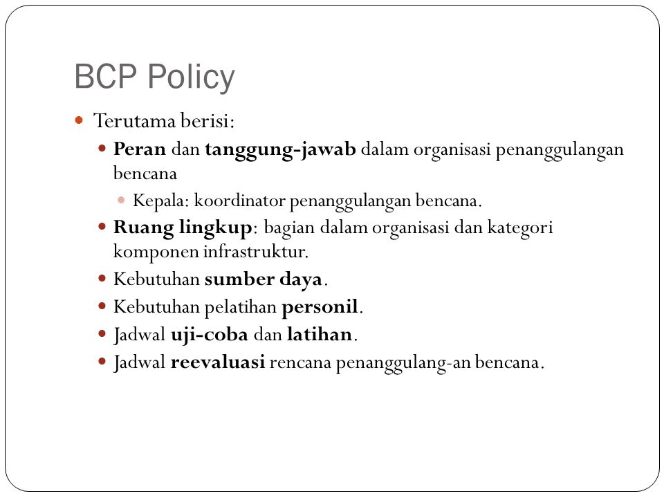 BCP Policy Terutama berisi: