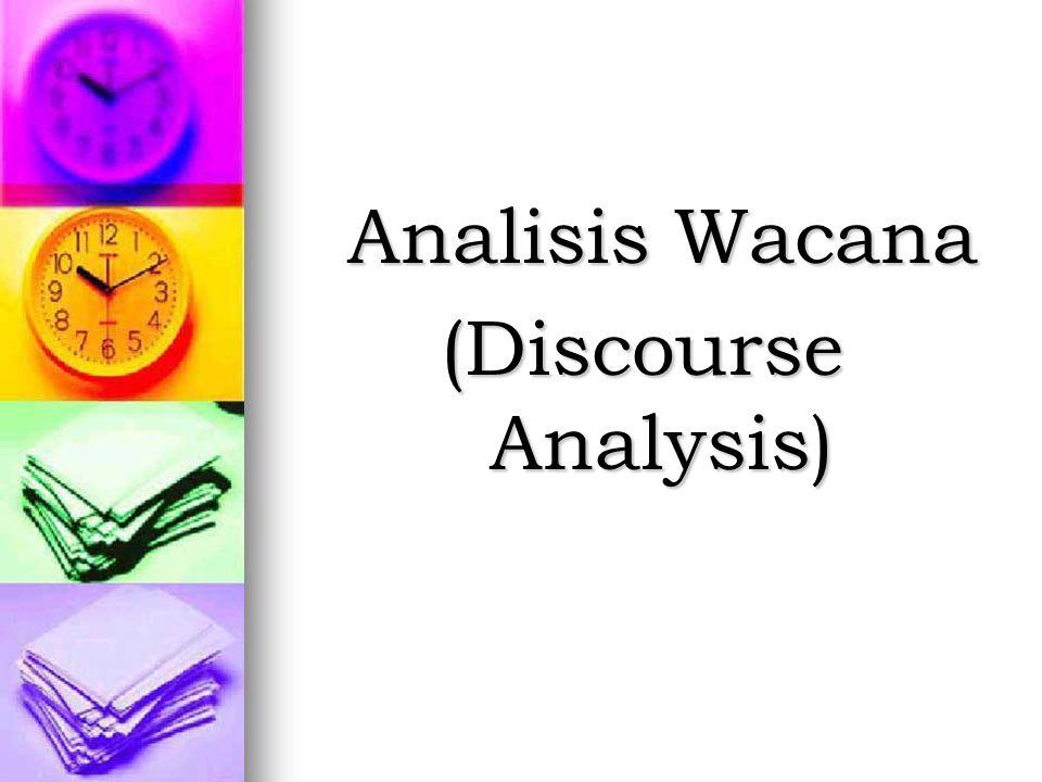 Analisis Wacana (Discourse Analysis)