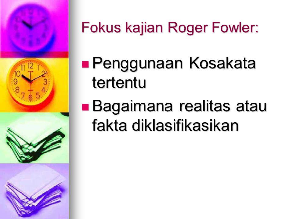 Fokus kajian Roger Fowler: