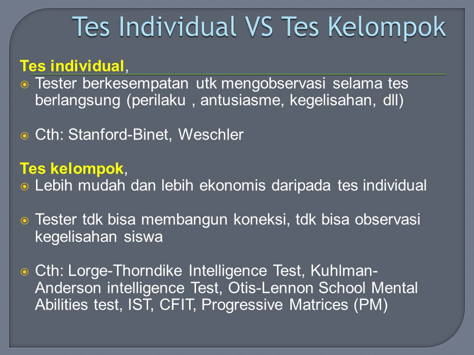 Tes Individual VS Tes Kelompok