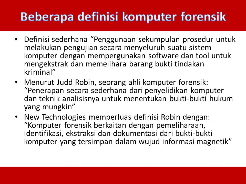 Beberapa definisi komputer forensik
