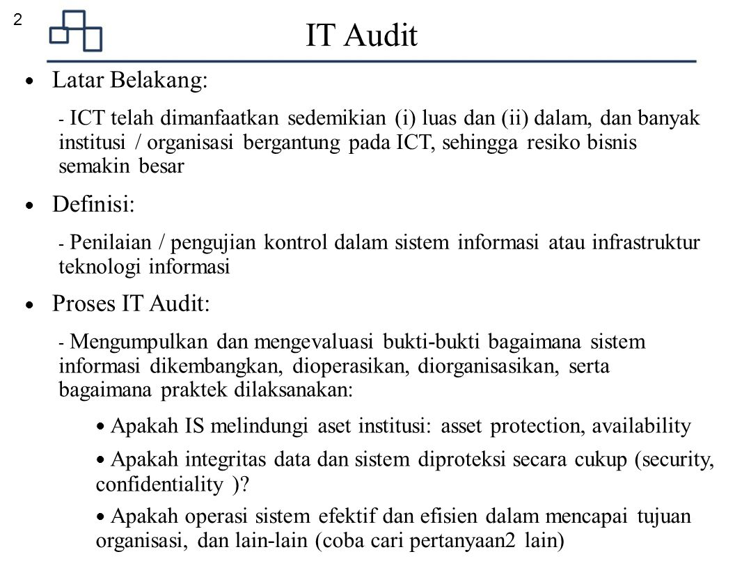 IT Audit 2 ● Latar Belakang: