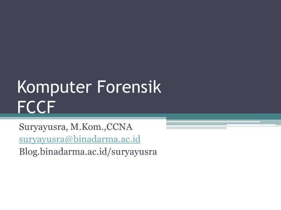 Komputer Forensik FCCF