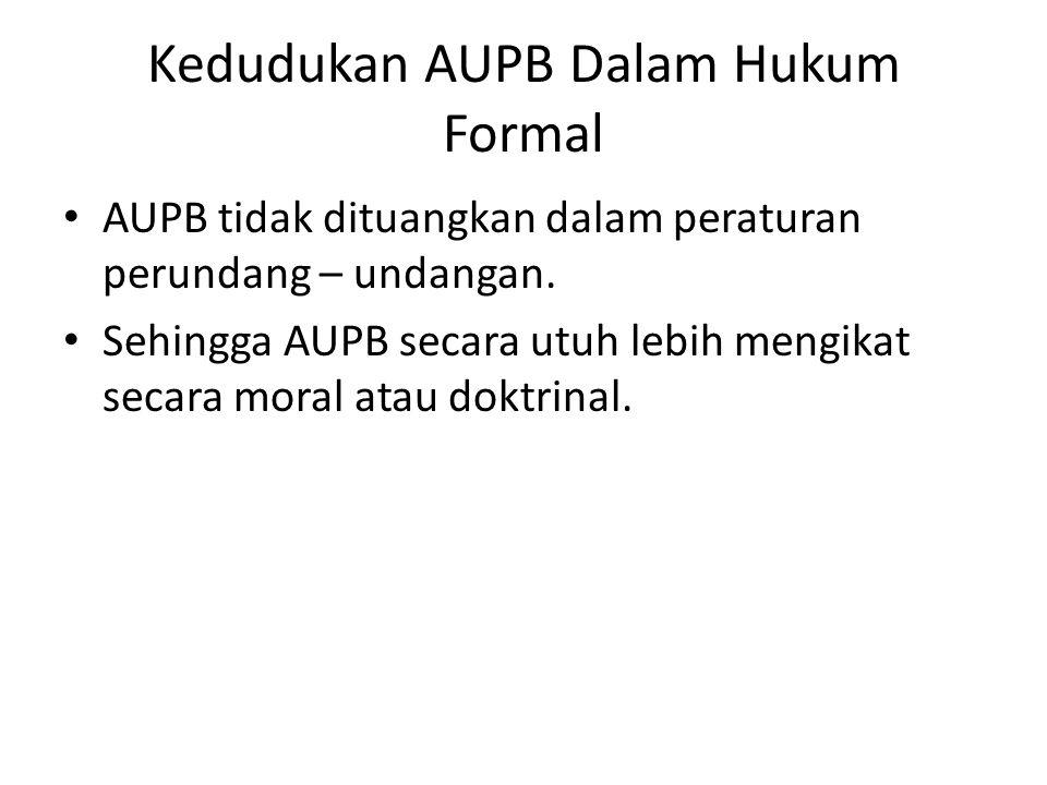 Kedudukan AUPB Dalam Hukum Formal