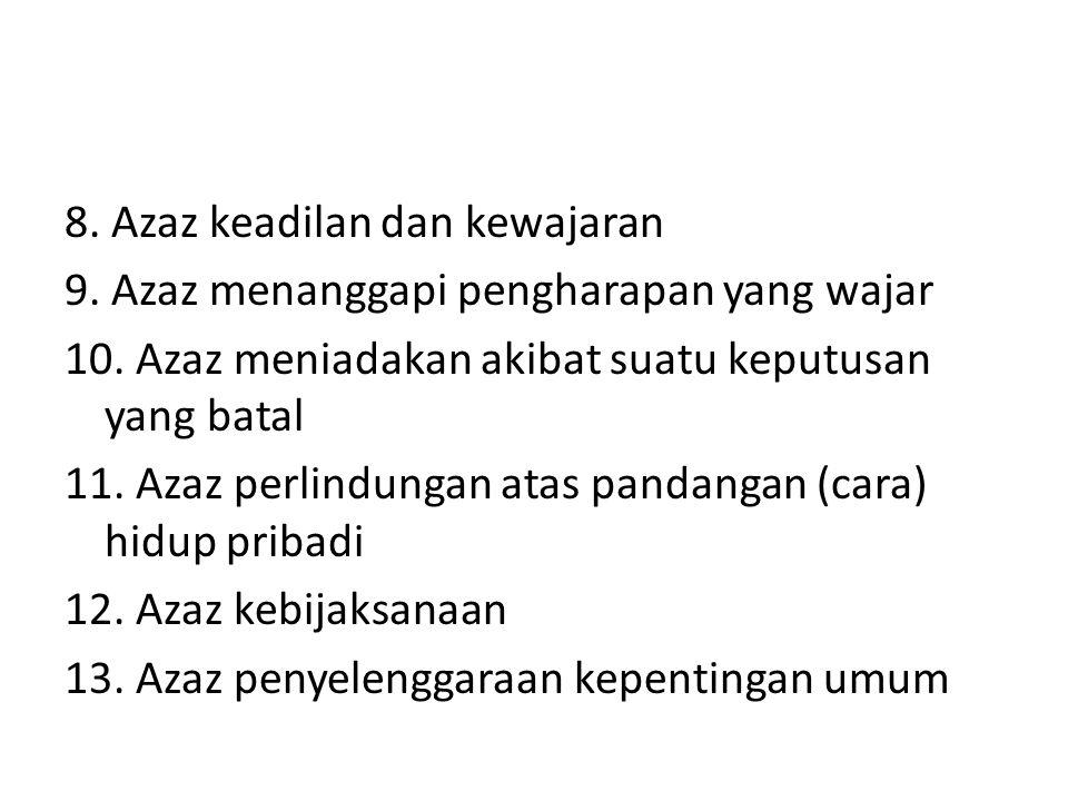 8. Azaz keadilan dan kewajaran 9