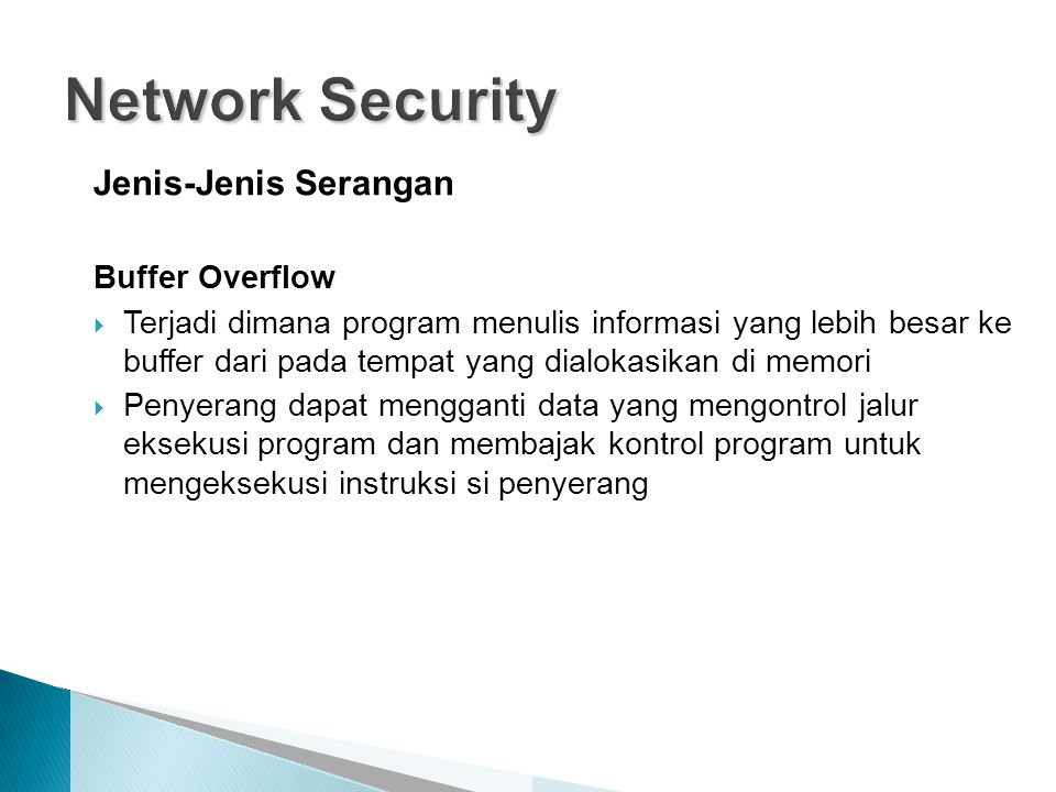 Network Security Jenis-Jenis Serangan Buffer Overflow