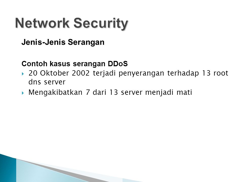 Network Security Jenis-Jenis Serangan Contoh kasus serangan DDoS