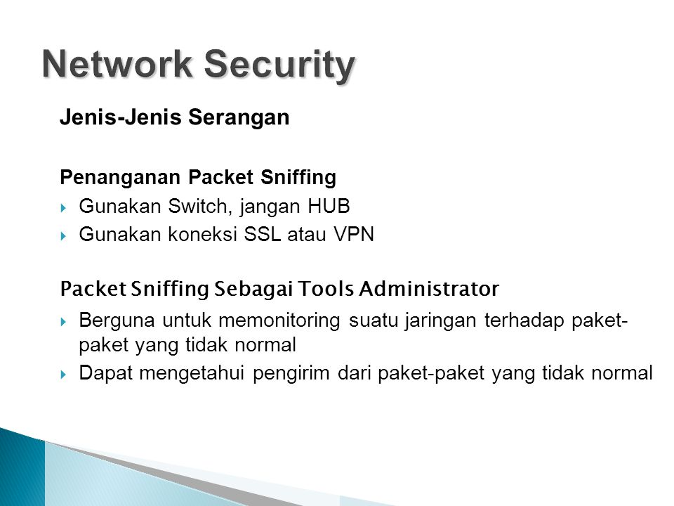 Network Security Jenis-Jenis Serangan Penanganan Packet Sniffing