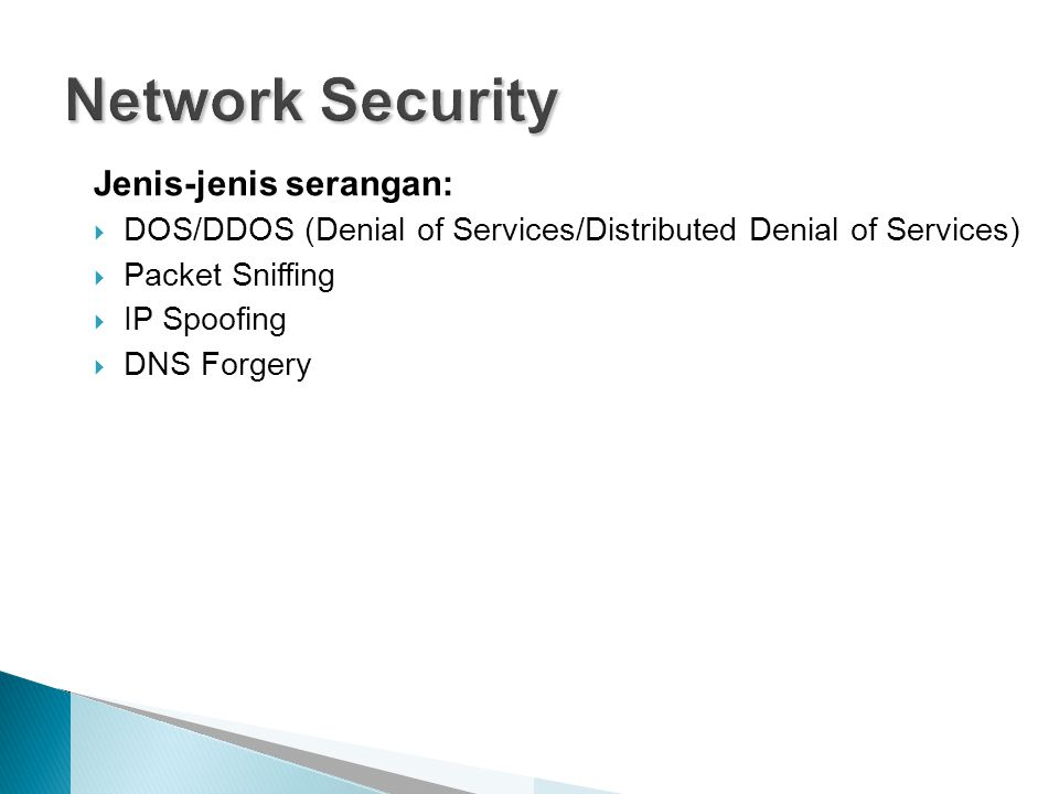 Network Security Jenis-jenis serangan: