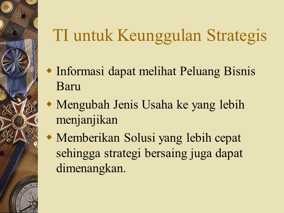 TI untuk Keunggulan Strategis