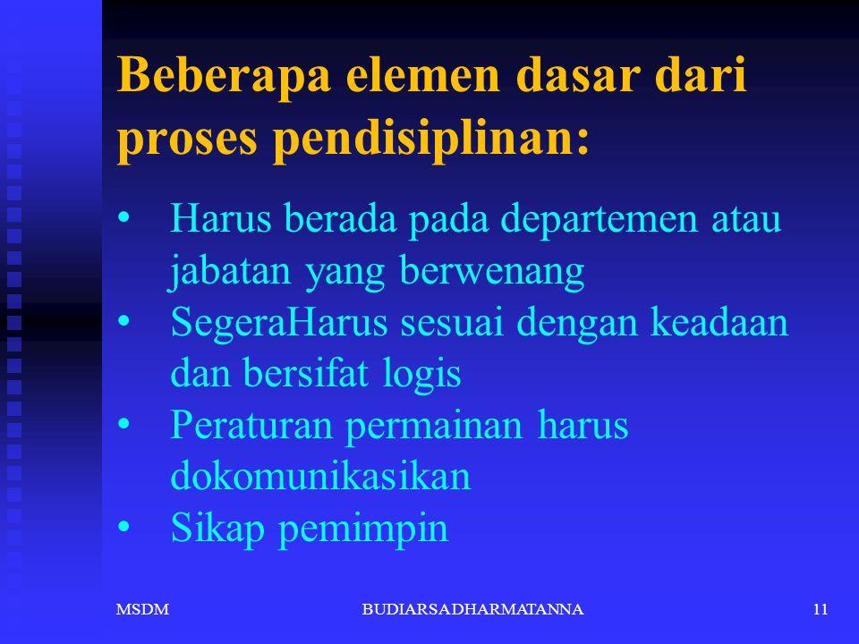 Beberapa elemen dasar dari proses pendisiplinan:
