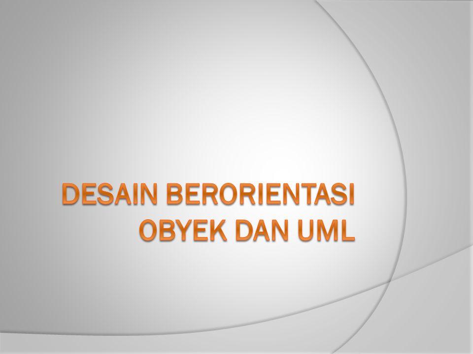 Desain Berorientasi Obyek dan UML