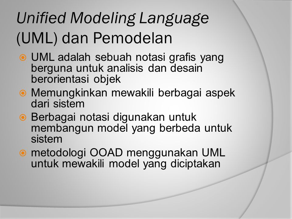 Unified Modeling Language (UML) dan Pemodelan