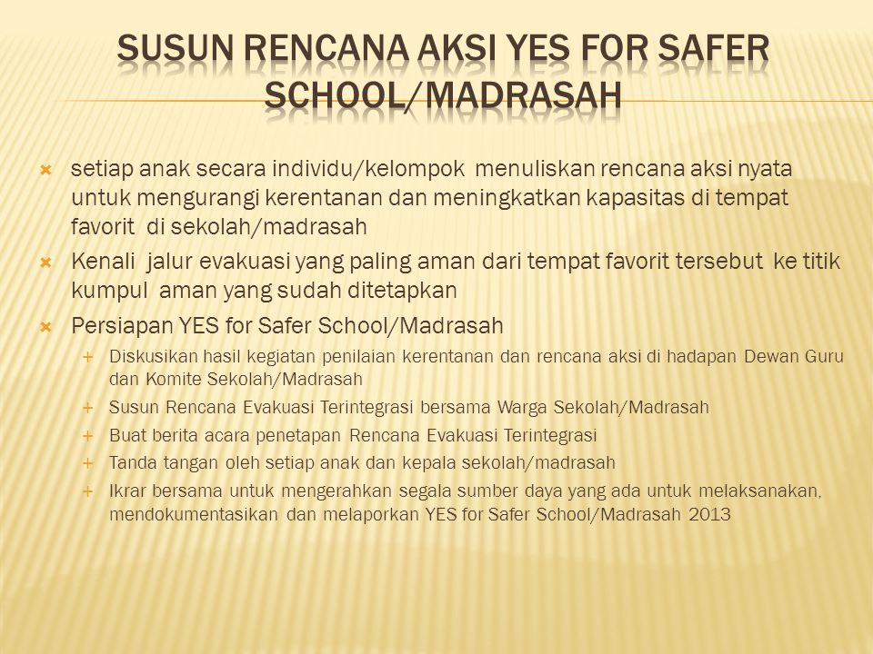 Susun Rencana aksi YES for Safer School/Madrasah
