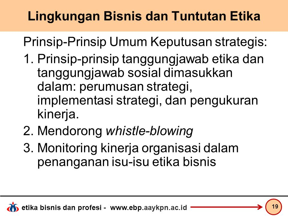 Lingkungan Bisnis dan Tuntutan Etika