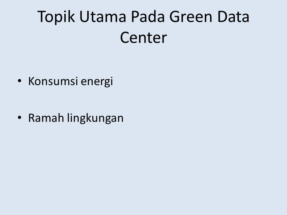 Topik Utama Pada Green Data Center