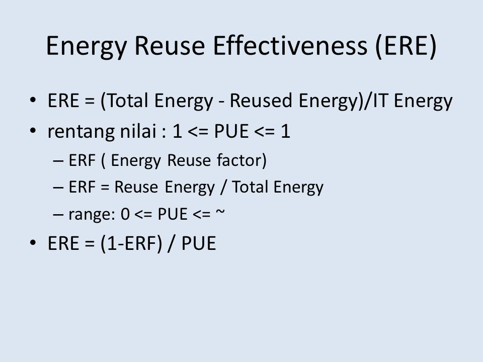 Energy Reuse Effectiveness (ERE)