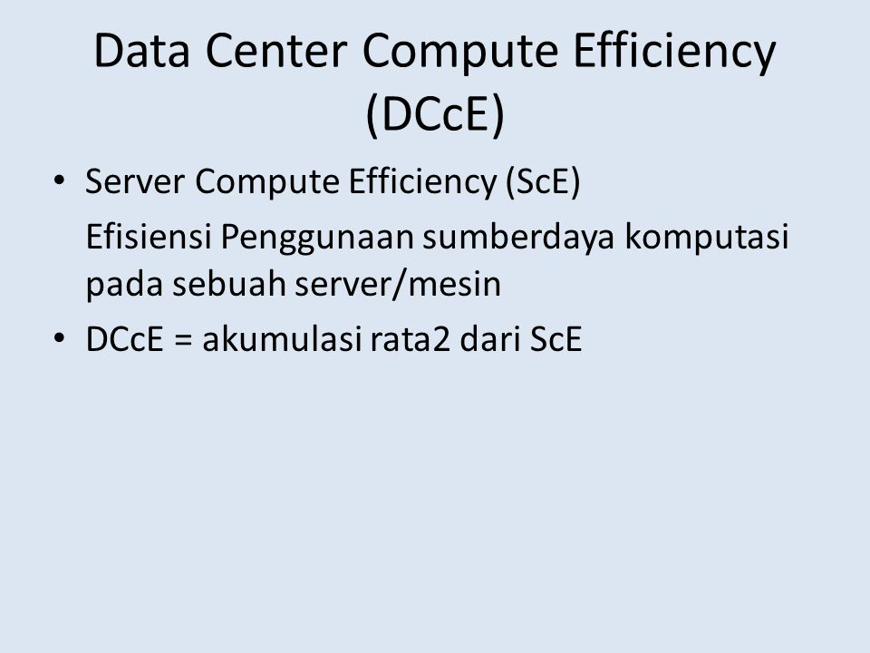 Data Center Compute Efficiency (DCcE)