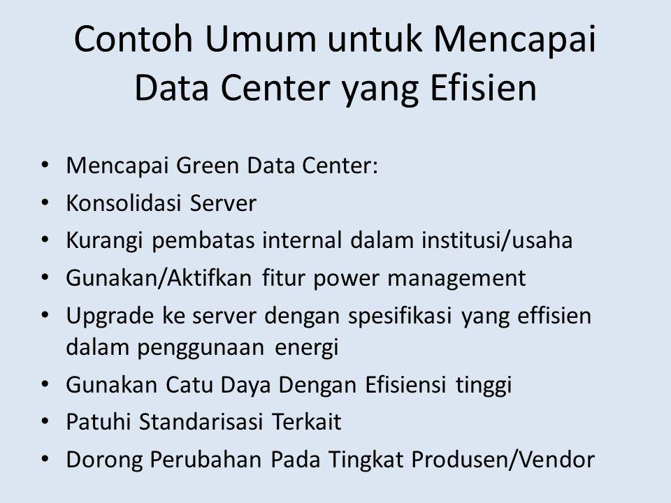 Contoh Umum untuk Mencapai Data Center yang Efisien
