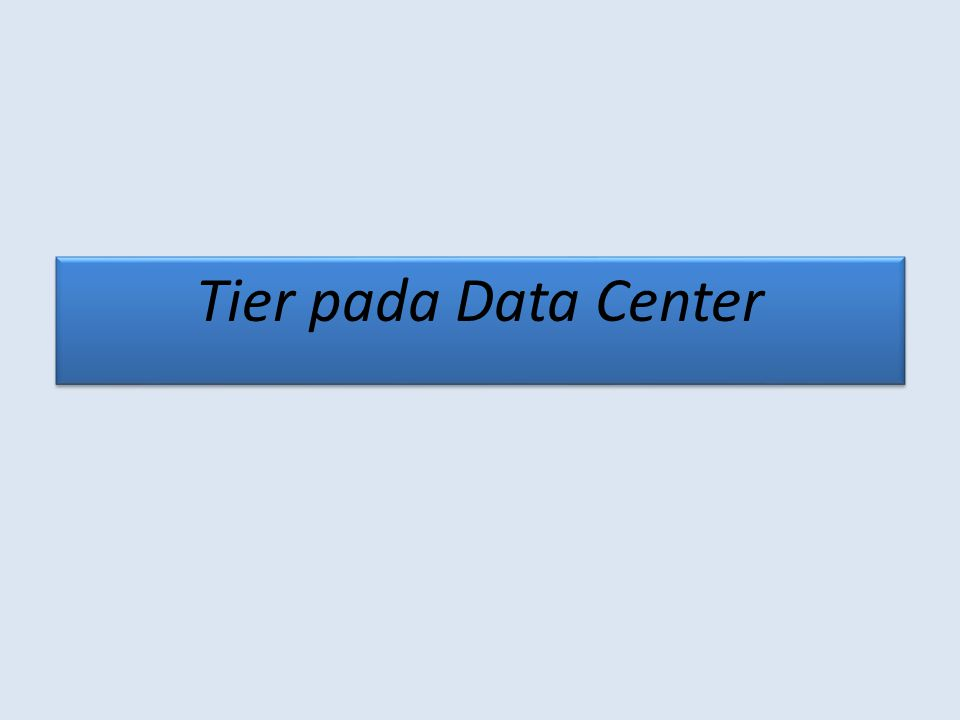 Tier pada Data Center