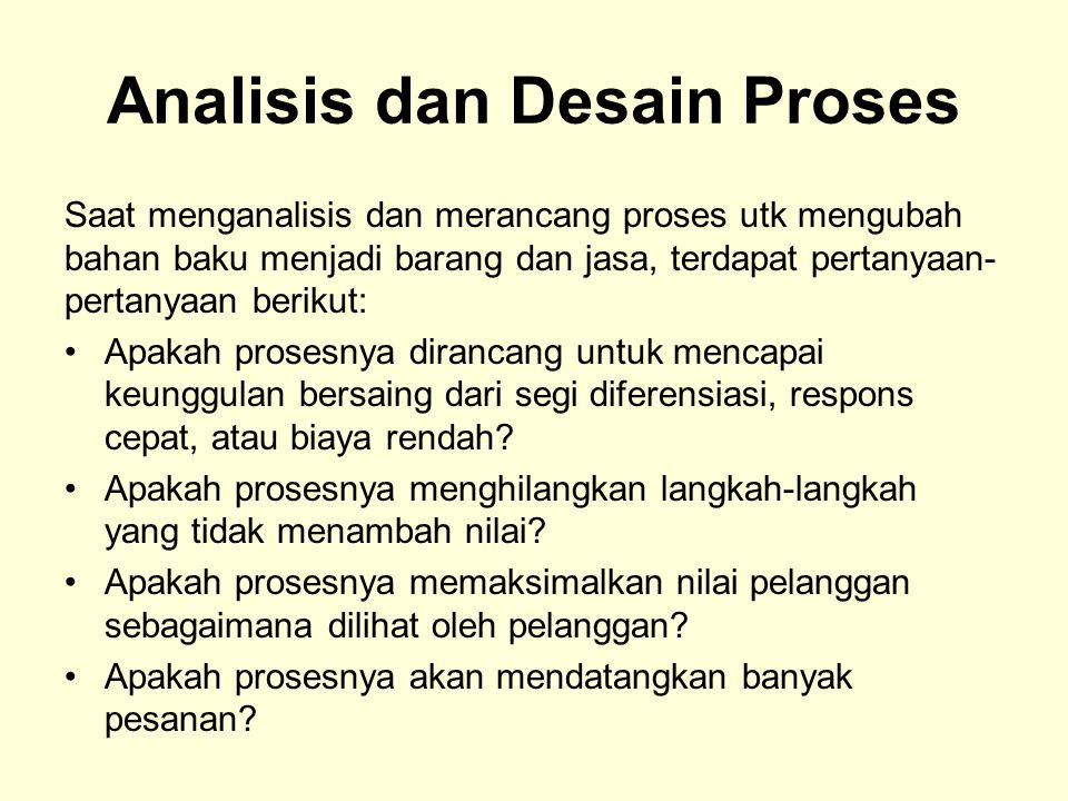 Analisis dan Desain Proses