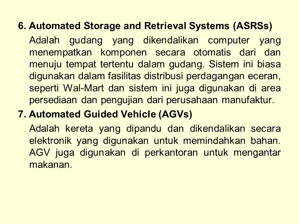 6. Automated Storage and Retrieval Systems (ASRSs)