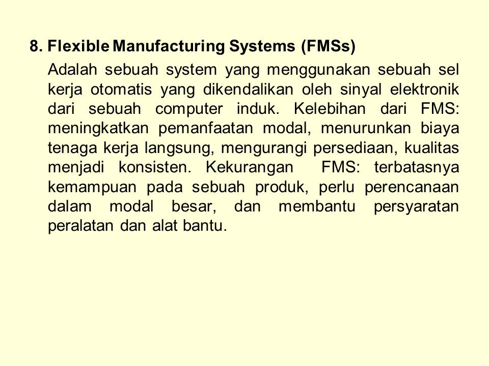 8. Flexible Manufacturing Systems (FMSs)