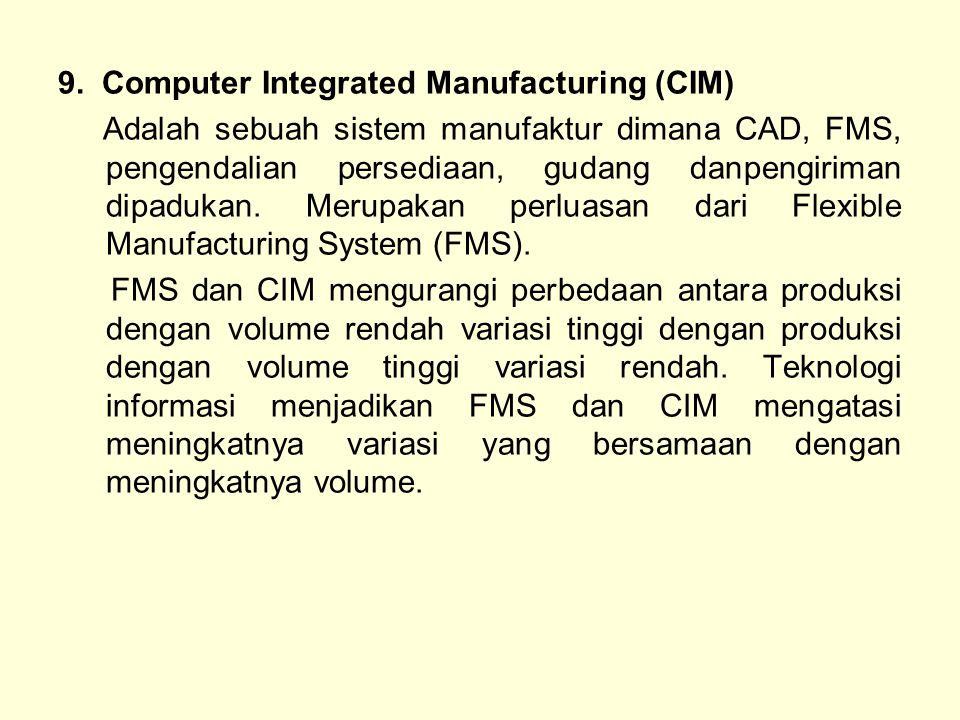 9. Computer Integrated Manufacturing (CIM)