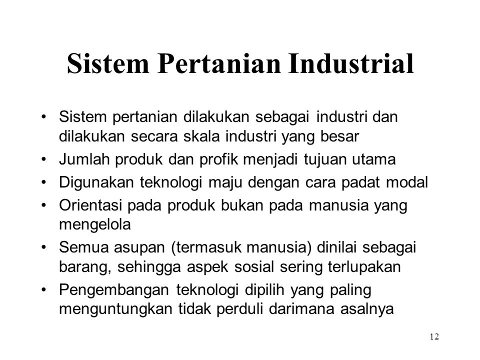 Sistem Pertanian Industrial