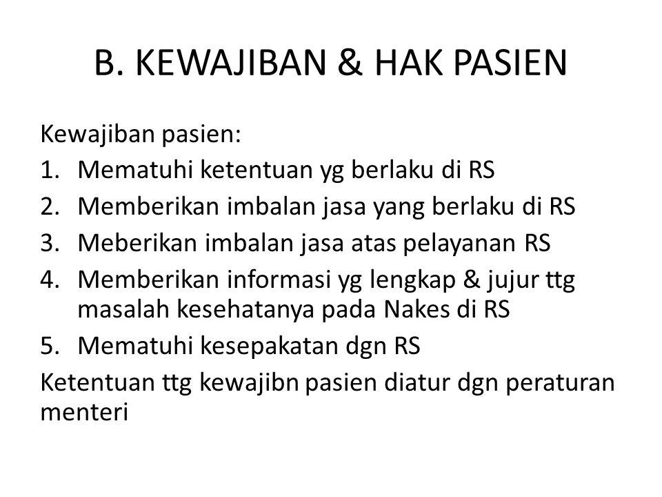 B. KEWAJIBAN & HAK PASIEN