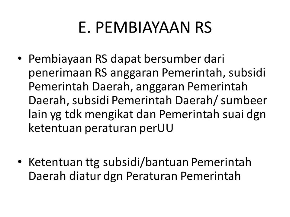E. PEMBIAYAAN RS