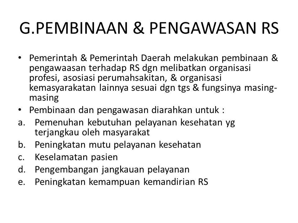G.PEMBINAAN & PENGAWASAN RS
