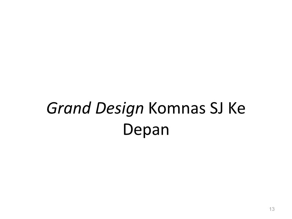 Grand Design Komnas SJ Ke Depan