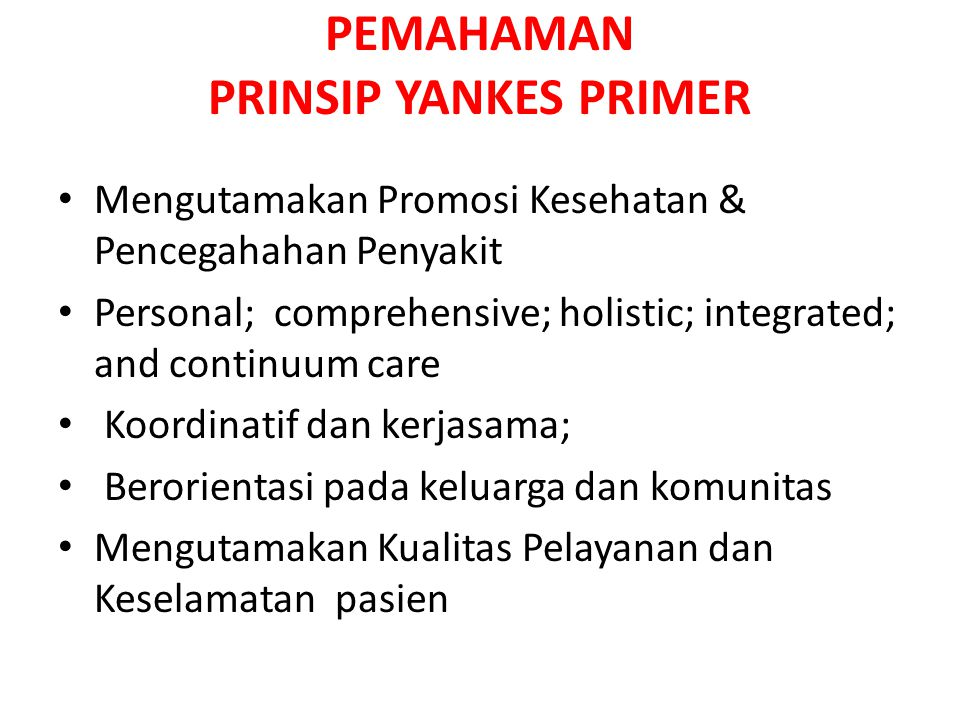 PEMAHAMAN PRINSIP YANKES PRIMER