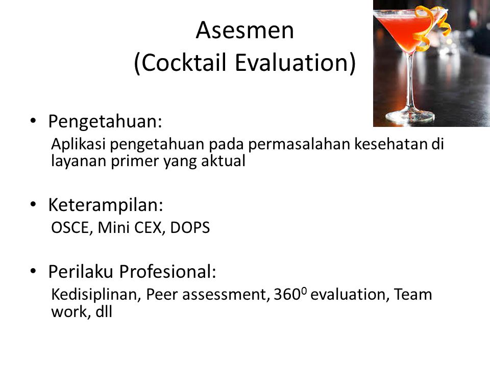 Asesmen (Cocktail Evaluation)