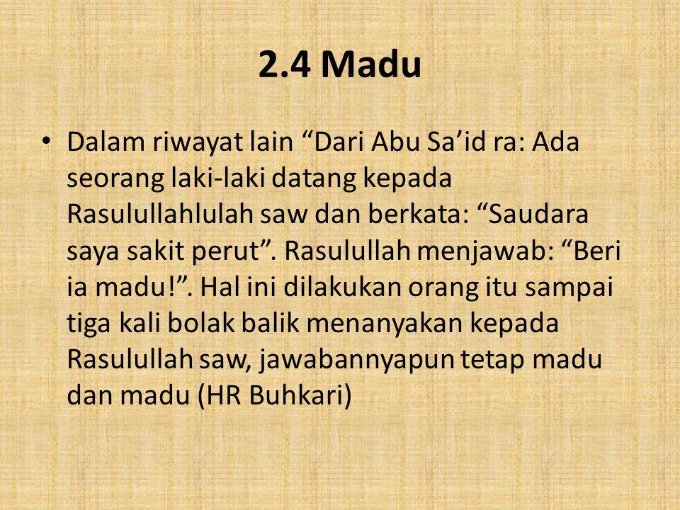 2.4 Madu