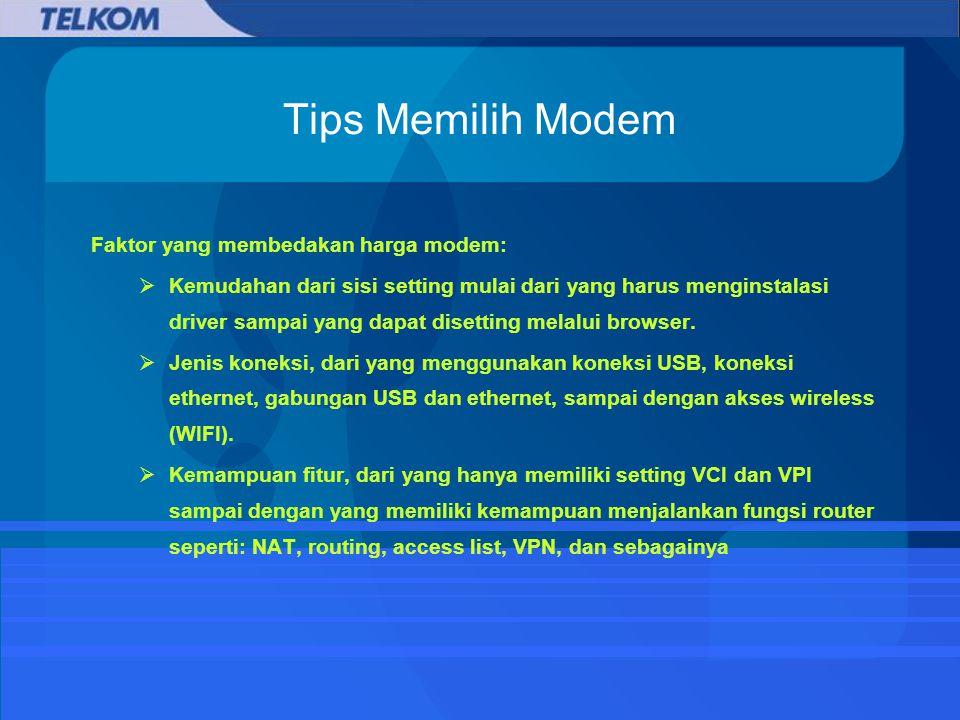 Tips Memilih Modem Faktor yang membedakan harga modem: