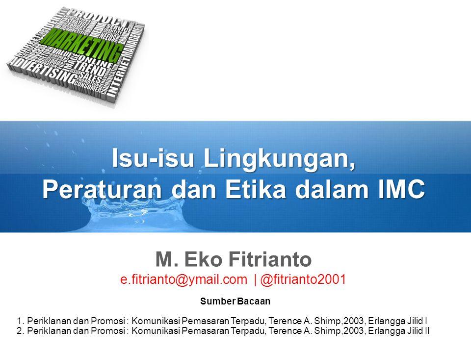 Isu-isu Lingkungan, Peraturan dan Etika dalam IMC