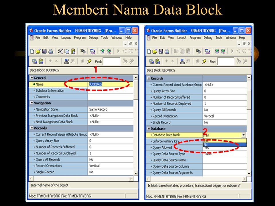 Memberi Nama Data Block
