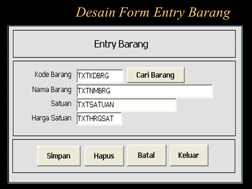 Desain Form Entry Barang