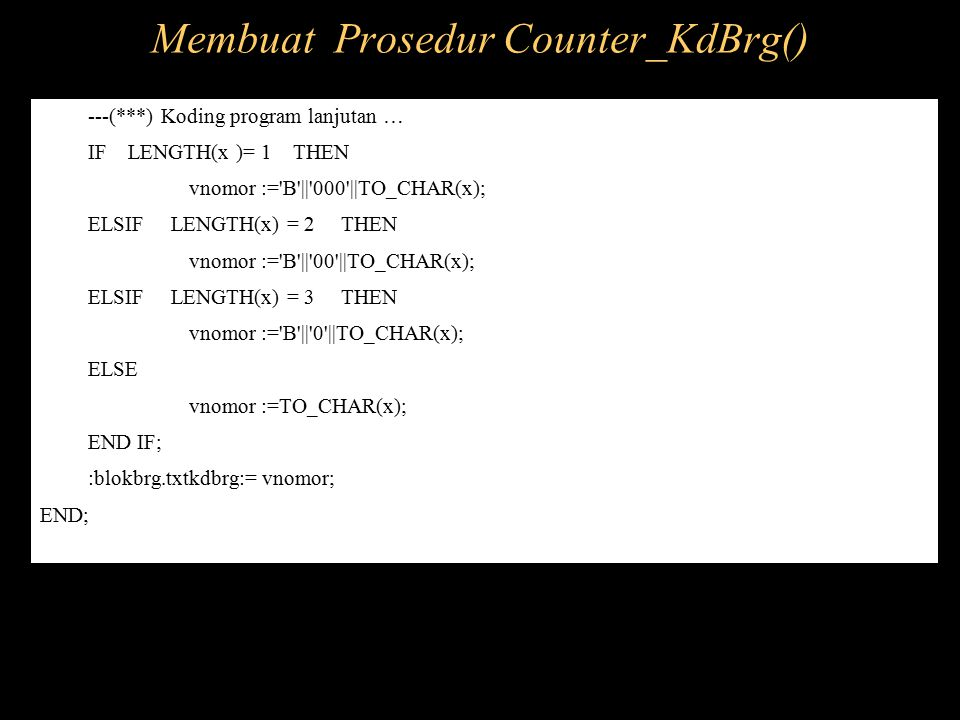 Membuat Prosedur Counter_KdBrg()