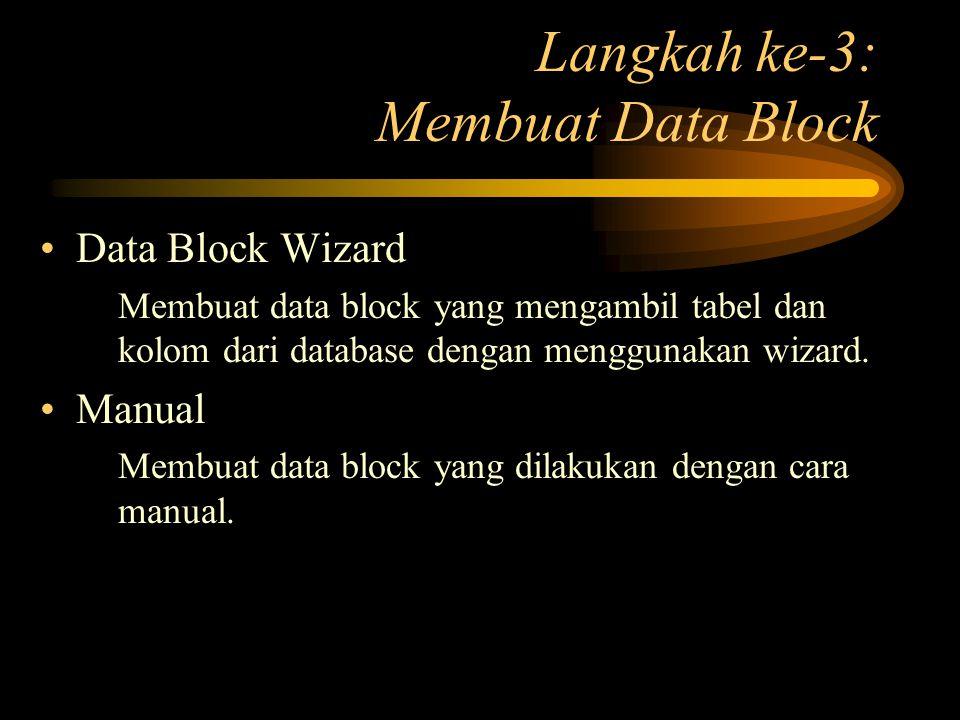 Langkah ke-3: Membuat Data Block