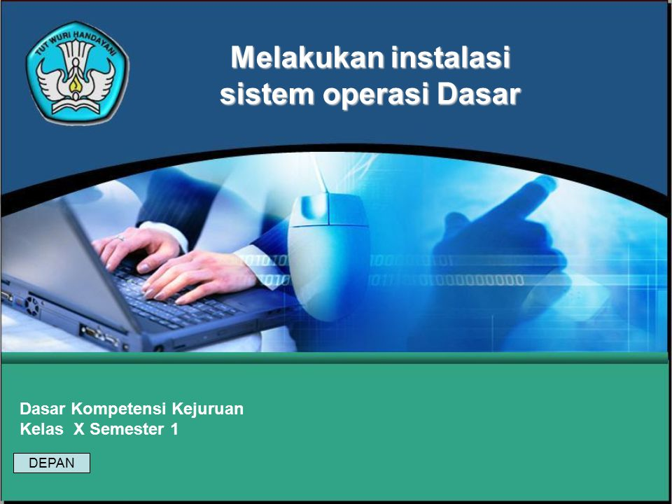 Melakukan instalasi sistem operasi Dasar