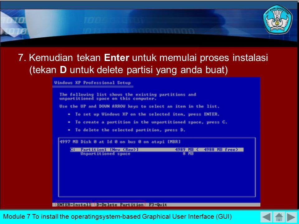 7. Kemudian tekan Enter untuk memulai proses instalasi (tekan D untuk delete partisi yang anda buat)