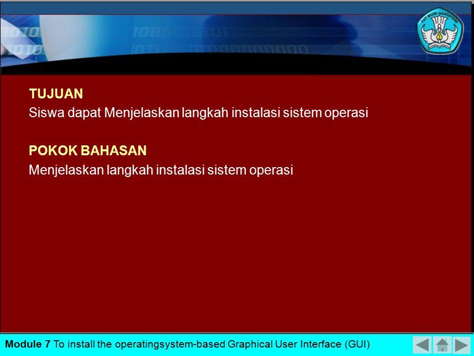 Siswa dapat Menjelaskan langkah instalasi sistem operasi POKOK BAHASAN