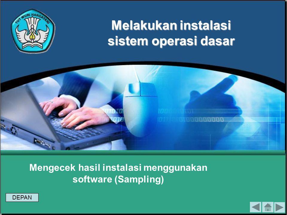 Mengecek hasil instalasi menggunakan software (Sampling)